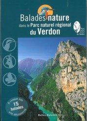 Dernières parutions dans Balades nature, Balades nature dans le Parc naturel régional du Verdon