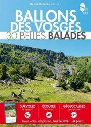 Dernières parutions dans Les guides Belles Balades, Ballons des Vosges. 30 belles balades