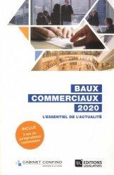 Dernières parutions sur Baux commerciaux, Baux commerciaux. L'essentiel de l'actualité, Edition 2020