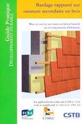Souvent acheté avec Construction de maisons à ossature bois, le Bardage rapporté sur ossature en bois