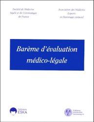 Souvent acheté avec Barème indicatif d'évaluation des taux d'incapacité en droit commun, le Barème d'évaluation médico-légale
