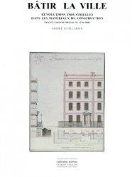 Dernières parutions dans Milieux, BATIR LA VILLE. Révolutions industrielles dans les matériaux de construction, France-Grande-Bretagne (1760-1840)