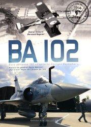 Nouvelle édition BA 102. Base aérienne 102