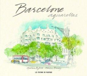 Dernières parutions sur Europe, Barcelone aquarelles