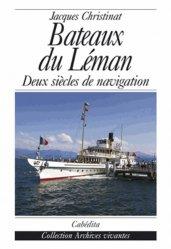 Dernières parutions dans Archives vivantes, Bateaux du Léman. Deux siècles de navigation