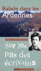 Dernières parutions dans Sur les pas des écrivains, Balade dans les Ardennes