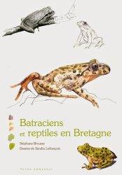 Dernières parutions sur Amphibiens, Batraciens et reptiles en Bretagne