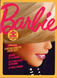 Dernières parutions sur Jouets et poupées, Barbie. Exposition Barbie présentée au musée des Arts décoratifs, à Paris, du 10 mars au 18 septembre 2016