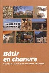 Dernières parutions sur Habitat traditionnel - Rénovation, Bâtir en chanvre