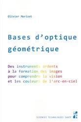 Dernières parutions sur Optique, Bases d'optique géométrique