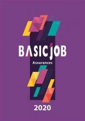 Dernières parutions sur Assurances, Basic'Job Assurances. Edition 2020