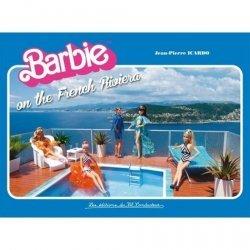 Dernières parutions sur Jouets et poupées, Barbie on the french riviera