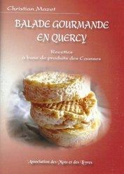 Dernières parutions sur Cuisine du sud-ouest, Balade gourmande en Quercy
