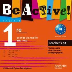 Dernières parutions dans Be Ready! Be Active! Be Savy! Be Pro!, Be active! 1re Bac Pro - Teacher's Kit