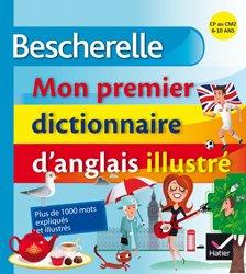 Dernières parutions dans Bescherelle langues, Bescherelle Mon Premier Dictionnaire d'Anglais Illustré