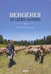 Dernières parutions sur Patrimoine montagnard, Bergères en leurs alpages