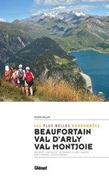 Dernières parutions dans Rando-évasion, Beaufortain, val d'Arly, val Montjoie. Les plus belles randonnées