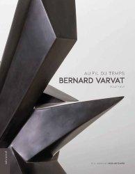 Dernières parutions sur Sculpteurs, Bernard Varvat sculpteur