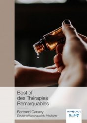 Dernières parutions sur Phytothérapie - Aromathérapie, Best of des thérapies remarquables
