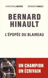 Dernières parutions dans Sport, Bernard Hinault. L?épopée du Blaireau