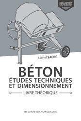 Dernières parutions sur Construction béton, Béton, études techniques et dimensionnement Livre théorique