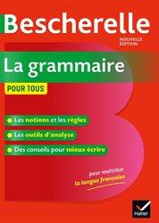 Dernières parutions dans Bescherelle références, Bescherelle La grammaire pour tous