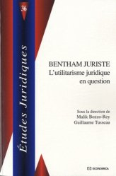 Dernières parutions dans Etudes juridiques, Bentham juriste. L'utilitarisme juridique en question