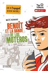 Dernières parutions dans tip tongue, Benoît et la bande de Los Moteros
