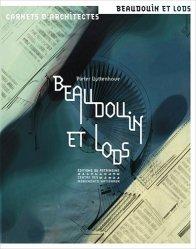 Dernières parutions dans Carnets d'architectes, Beaudouin et Lods