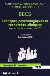 Dernières parutions dans Questions de personne Handicap, BECS Pratiques psychologiques et recherches cliniques auprès d'enfants atteints de TED