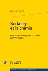 Dernières parutions dans Histoire et philosophie des sciences, Berkeley et la chimie
