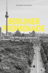 Dernières parutions sur Villes témoins, Berliner promenade