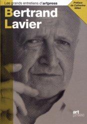 Dernières parutions dans Les grands entretiens d'artpress, Bertrand Lavier