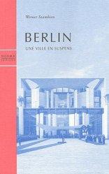 Dernières parutions dans essais, Berlin. Une ville en suspens