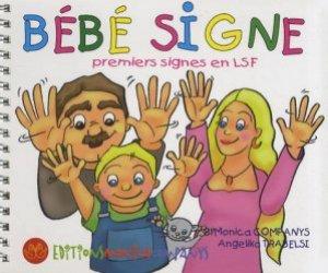 Souvent acheté avec Signe avec moi, le Bébé signe