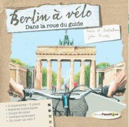 Dernières parutions dans Dans la roue du guide, Berlin à vélo