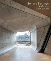 Dernières parutions sur Architectes, Bernard Zehrfuss, architecte : un musée dans la colline