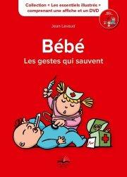 Souvent acheté avec Manuel pratique des soins aux nouveau-nés, le Bébé, les gestes qui sauvent