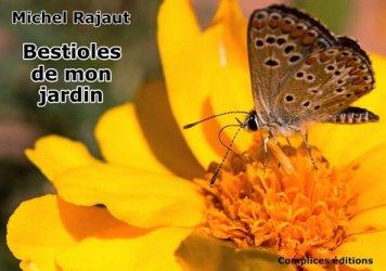 Dernières parutions sur Entomologie, Bestioles de mon jardin