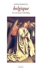Dernières parutions dans Livrets d'art, Belgique. Les van Eyck et Memling