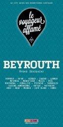 Dernières parutions dans Le voyageur affamé, Beyrouth