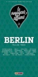 Dernières parutions dans Le voyageur affamé, Berlin
