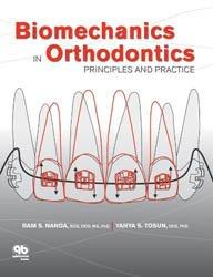 Souvent acheté avec Traitement mixte, le Biomechanics in Orthodontics: Principles and Practice