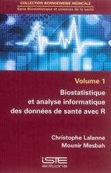 Dernières parutions sur Epidémiologie - Statistiques, Biostatistique et sciences de la santé Volume 1
