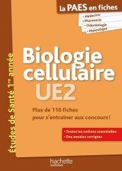 Souvent acheté avec Toute l'UE3 en fiches 1re année Santé, le Biologie cellulaire UE2