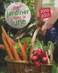 Bien jardiner avec la lune collectif 9782012377431 for Savoir jardiner