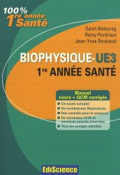 Souvent acheté avec Révisions et autoévaluation en biologie cellulaire et en histologie, le Biophysique - UE3