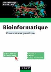 Souvent acheté avec Biochimie, Bases biochimiques de la diététique, le Bioinformatique