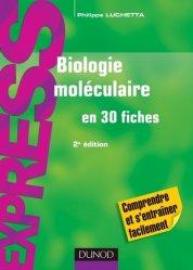 Souvent acheté avec Biotechnologies en 27 fiches, le Biologie moléculaire en 30 fiches
