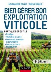 Dernières parutions sur L'exploitation viticole - Commercialisation, Bien gérer son exploitation viticole